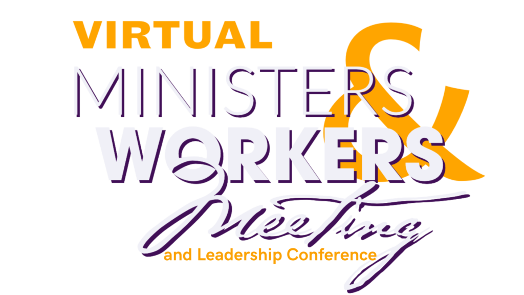 Ministers and Workers Meeting and Leadership Conference